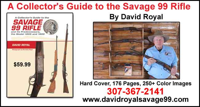David Royal - A Collector's Guide to the Savage 99 Rifle