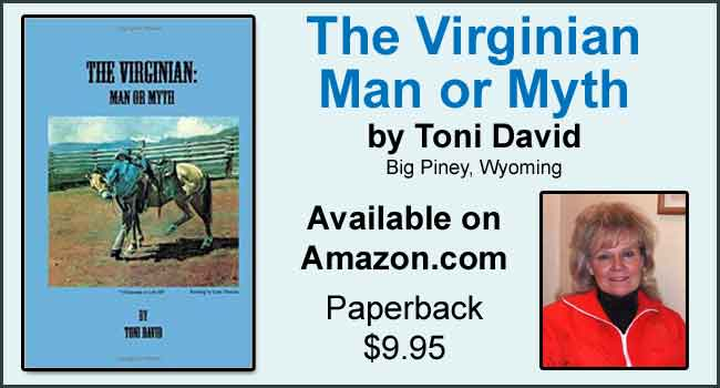 The Virginian - Man or Myth - by Toni David