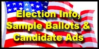 Click here for election info, sample ballots, and candidate ads