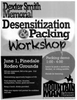 Dexter Smith Memorial Desensitization and Packing Workshop June 1st