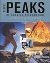 Select Peaks of Greater Yellowstone by Thomas Turiano